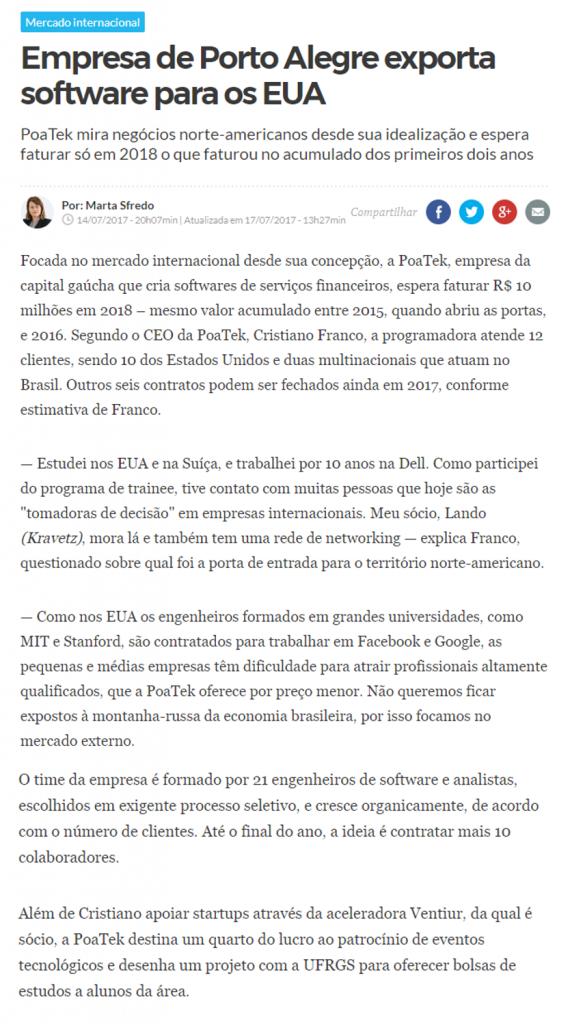 """Matéria """"Empresa de Porto Alegre exporta software para os EUA"""" da coluna da Marta Sfredo, jornalista de Zero Hora, em que fala sobre os dois anos PoaTek e o enorme crescimento da empresa no mercado internacional"""